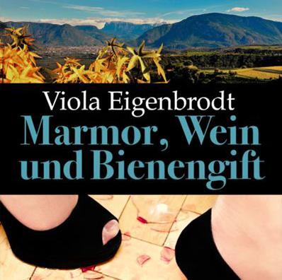 Marmor, Wein und Bienengift – ein Südtirolkrimi